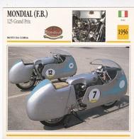 MOTO DA CORSA MONDIAL (F.B.) 125 GRAND PRIX ITALIA 1956 DESCRIZIONE COMPLETA SUL RETRO AUTENTICA 100% - Advertising