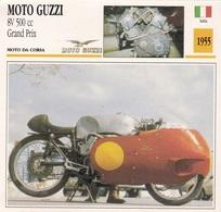 MOTO DA CORSA MOTO GUZZI 8V 500 CC GRAND PRIX ITALIA 1955 DESCRIZIONE COMPLETA SUL RETRO AUTENTICA 100% - Advertising