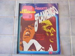 Los Espanoles N° 12 El Cante Flamenco - Culture