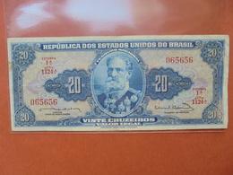 BRESIL 20 CRUZEIROS 1961-63 CIRCULER - Brésil