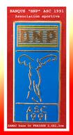 """SUPER PIN'S BANQUES : """"BNP"""" ASC (Association Soirtive) En ZAMAC Base Or, Signé FRAISSE Paris, Format 2,6X1,2cm - Banks"""
