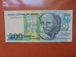 BRESIL 200 CRUZEIROS 1990 PEU CIRCULER - Brésil