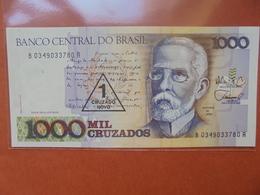 BRESIL 1000 CRUZADOS/1 CRUZADO 1989 PEU CIRCULER/NEUF - Brésil
