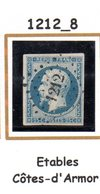 Fance : Petit Chiffre N° 1212 : Etables ( Côtes D'Armor ) Indice 8 - 1849-1876: Classic Period