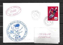 Sous Marin OUESSANT -   Détroit De GIBRALTAR En Plongée - TàD PARIS ORSAY ( Valise Diplomatique) 27/03/01 - Storia Postale