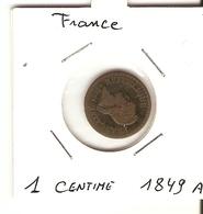 Directoire/Consulat/ 2° République  --  1 Ct. 1849 A - A. 1 Centime
