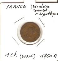 Directoire/Consulat/ 2° République  --  1 Ct. 1850 A - A. 1 Centime