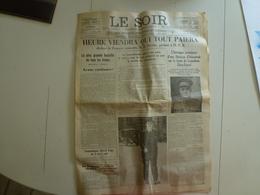 Lot 6 Journaux 1940 Réimpression WW2 Guerre Militaria La République Du Sud Ouest Le Soir Journal L'Oeuvre Cri Du Peuple - Autres