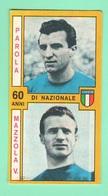 Calcio PANINI VALIDA Figurine Calciatori Nazionale Italiana Parola + Mazzola 1969 / 1970 - Edizione Italiana