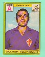 Calcio PANINI VALIDA Figurine Calciatori 1968 / 69 G. Battista Pirovano Serie A Fiorentina - Edizione Italiana