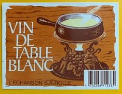 10718 -Vin De Table Blanc  Suisse Fondue - Etiquettes