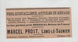 Publicité 1938  Prost Lons Le Saunier Fers Quincaillerie Articles De Ménage Gaz Berrogaz Butane - Advertising