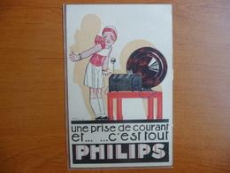 """CPA - Philips - """"Une Prise De Courant Et C'est Tout"""" - Publicité"""
