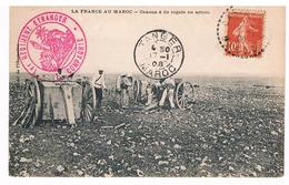 CPA :  La France Au Maroc - Canons à Tir Rapide En Action - 1er RE - Légion étrangère - Cachet - Guerres - Autres