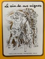 10736 - Le Vin De Nos Vignes Eric Ravenel Trélex Suisse Illustration Simone Erni - Labels