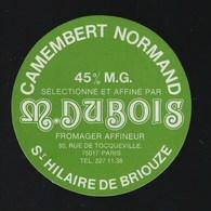 Etiquette Fromage Camembert Normandie M Dubois  St Hilaire De Briouze - Cheese