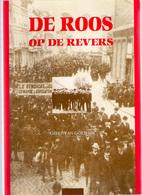 DE ROOS OP DE REVERS 1mei 1890=>1990 ©1990 109blz SOCIALISTISCHE ARBEIDERSBEWEGING ABVV VAKBOND SOCIALISME Politiek Z178 - Syndicats