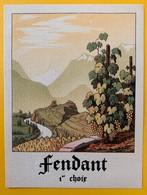 10738 - Fendant 1er Choix Suisse Ancienne étiquette - Etiquetas