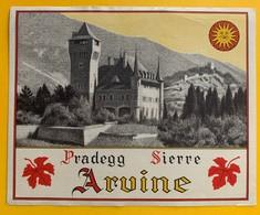 10739 - Arvine Pradegg Suisse Ancienne étiquette - Labels