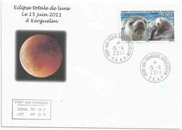 YT 569 - Otarie D'Amsterdam - Eclipse Totale De Lune - Port Aux Français - Kerguelen - 15/06/2011 - Lettres & Documents