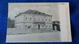 Le Palais De S. A. R. Le Prince-Héritier Danilo á Cettigné Montenegro - Montenegro