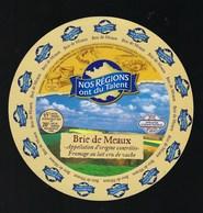 Etiquette Fromage  Brie De Meaux Nos Regions Ont Du Talent  Seine Et Marne 77 - Cheese