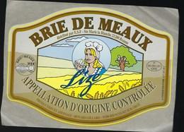 """Etiquette Fromage  Brie De Meaux Lize  Renard Gillard Bien Court Sur Orge Meuse 55 """" Femme"""" - Cheese"""