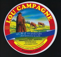 """Etiquette Fromage  Lou Campagne Fromage Laitier  Fromagerie Roux Auverfrais  Clermont Ferrand 63 """" Vaches"""" - Cheese"""