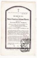 DP Maria Francisca A. D'heere ° Gent 1799 † 1865 X Fr. J. Schelhaever / Schellaever Scellavere - Images Religieuses