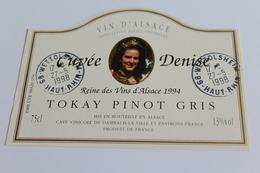 Etiquette De Vin Neuve Jamais Servie  VIN D ALSACE  TOKAY PINOT GRIS CUVEE DENISE  Reine Des Vins D Alsace 1994 - White Wines