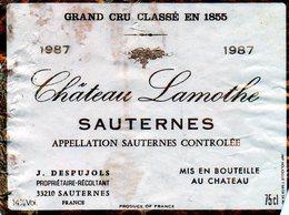 Etiquette (11,7X8,9) Château LAMOTHE 1987 Sauternes Grand Cru Classé En 1855  J Despujols Propriétaire à Sauternes 33 - Bordeaux