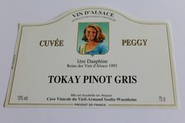 Etiquette De Vin Neuve Jamais Servie  VIN D ALSACE  TOKAY PINOT GRIS Cuvee Peggy  1ere Dauphine Des Vins D Alsace 1993 - White Wines