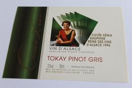 Etiquette De Vin Neuve Jamais Servie  VIN D ALSACE  TOKAY PINOT GRIS Cuvee Xenia  Dauphine Des Vins D Alsace 1996 - White Wines