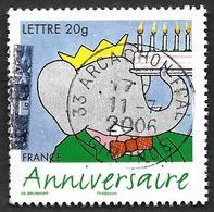 FRANCE  2006 -  Y&T  3927 -  Anniversaire  - Cachet Rond Entier - France