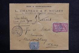 FRANCE - Enveloppe Commerciale En Chargé De Oulchy Le Château Pour Château Thierry En 1908 - L 33187 - Marcophilie (Lettres)