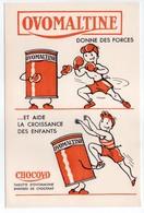 - BUVARD CHOCOLAT OVOMALTINE - Donne Des Forces Et Aide La Croissance Des Enfants - - Cocoa & Chocolat