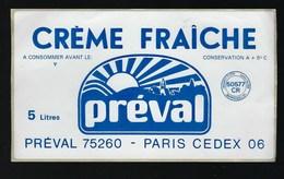 """Etiquette Fromage  """" Creme Fraiche"""" Preval  Paris 5 Litres - Cheese"""