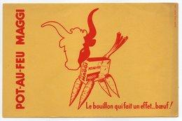 - BUVARD POT-AU-FEU MAGGI - Le Bouillon Qui Fait Un Effet... Boeuf ! - - Suppen & Sossen