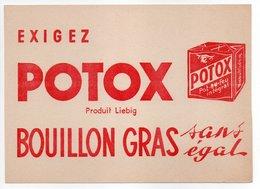 - BUVARD POTOX - Produit Liebig - BOUILLON GRAS - - Potages & Sauces
