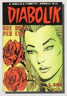 Fumetti -  Diabolik - Due Rose Per Eva - Fg Nv - Fumetti
