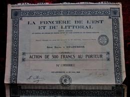 """AIX LES BAINS 1926 """"LA FONCIERE DE L'EST & Du LITTORAL AU PORTEUR ACTION/TITRE 500fr FONCIER SCRIPOPHILIE - Cinéma & Theatre"""