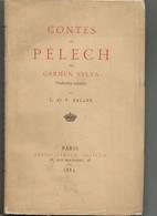 Carmen Sylva (Elisabeth De Wied, Reine De Roumanie) CONTES Du PELECH - 1884 - Livres, BD, Revues