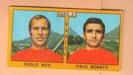 Calcio PANINI VALIDA Figurine Calciatori Serie B Varese NUTI + BONATTI  1969 / 1970 - Edizione Italiana