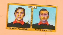 Calcio PANINI VALIDA Figurine Calciatori Serie B Mantova PELLIZZARO + DA POZZO 1969 / 1970 - Edizione Italiana