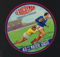 Ancienne Etiquette Fromage  Le Rugbyman  40%mg Le Délice De Tous Les Sportifs Fabriqué En Touraine - Cheese