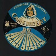 Ancienne Etiquette Fromage  Camembert Du Frere Joseph  Meuse 55 T - Cheese