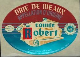 Ancienne Etiquette Fromage Brie De Meaux Comte Robert  Renard Gillard Biencourt  Meuse 55 - Cheese