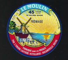 Ancienne Etiquette Fromage  Le Moulin Union Laitiere Vittelloise Bulgneville Vosges 88 - Cheese