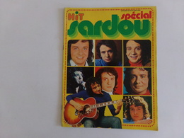 """Revue """" Hit """" Spécial Sardou , 1973, Supplément Au N° 11 - People"""