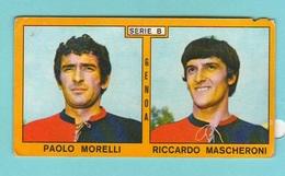 Calcio PANINI VALIDA Figurine Calciatori Serie B GENOA MORELLI + MASCHERONI 1969 / 1970 - Edizione Italiana